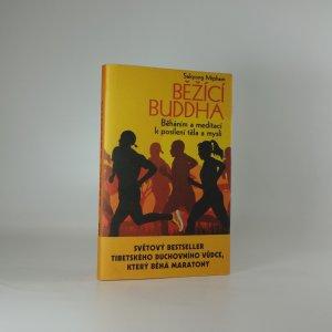 náhled knihy - Běžící Buddha. Běháním a meditací k posílení těla a mysli