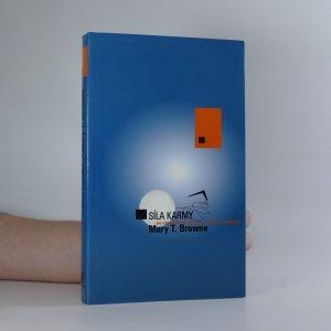 náhled knihy - Síla karmy : jak porozumět své minulosti a vytvořit si budoucnost