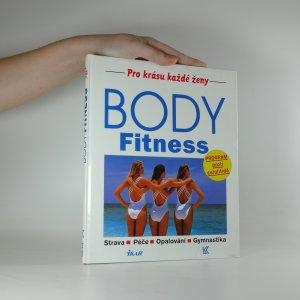 náhled knihy - Body Fitness. Strava, péče, opalování, gymnastika. Program proti celulitidě