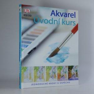 náhled knihy - Akvarel : úvodní kurs