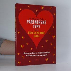 náhled knihy - Partnerské typy, aneb, Kdo se ke mně hodí