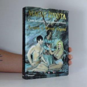 náhled knihy - Magie života : cesta ke zdraví, štěstí a dlouhověkosti