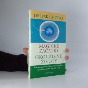 náhled knihy - Magické začátky, okouzlené životy