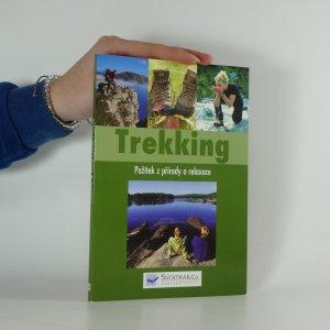 náhled knihy - Trekking. požitek z přírody a relaxace
