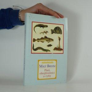 náhled knihy - Malý Brehm. Plazi, obojživelníci a ryby