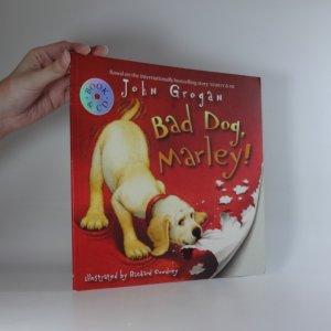 náhled knihy - Bad dog, Marley!