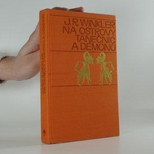 antikvární kniha Na ostrovy tanečnic a démonů, 1970