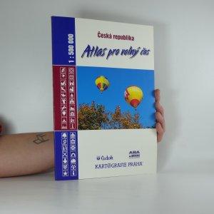 náhled knihy - Česká republika atlas pro volný čas 1:500 000