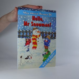 náhled knihy - Way Ahead Reader 2C. Hello, Mr. Snowman!