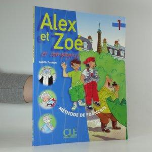náhled knihy - Alex et Zoé et compagnie 1 (2 svazky)