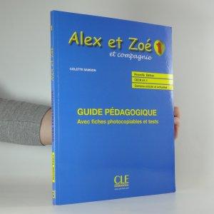 antikvární kniha Alex et Zoé et compagnie 1 (2 svazky), 2007, 2010