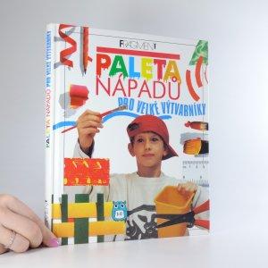 náhled knihy - Paleta nápadů pro velké výtvarníky
