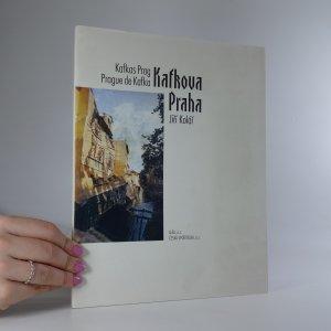 náhled knihy - Kafkova Praha. Kafkas Prag. Prague de Kafka.