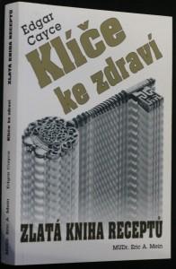 náhled knihy - Klíče ke zdraví : zdraví a nemoc v pohledu výkladů Edgara Cayce