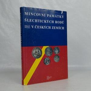 náhled knihy - Mincovní památky šlechtických rodů v českých zemích