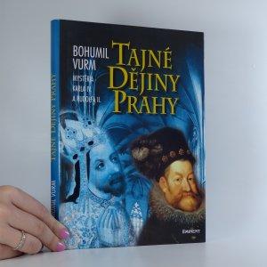 náhled knihy - Tajné dějiny Prahy. Mysteria Karla IV. a Rudolfa II.