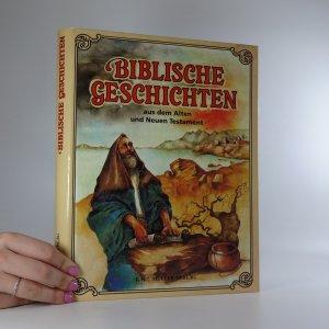 náhled knihy - Biblische Geschichten aus dem Alten und Neuen Testament