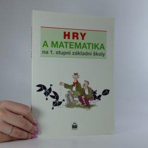 náhled knihy - Hry a matematika na 1. stupni základní školy