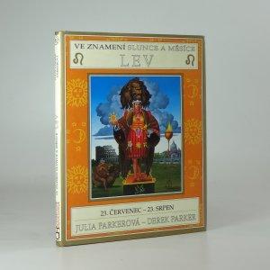 náhled knihy - Ve znamení Slunce a Měsíce - Lev : 23. červenec - 23. srpen