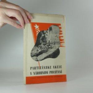 náhled knihy - Partizánske akcie v národnom povstaní