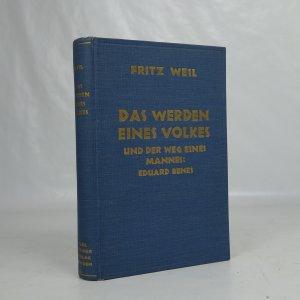 náhled knihy - Das Werden eines Volkes und der Weg eines Mannes. Eduard Beneš