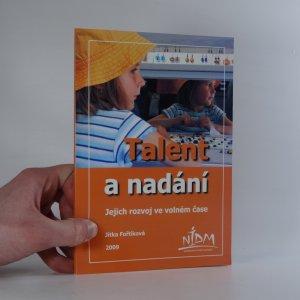 náhled knihy - Talent a nadání : jejich rozvoj ve volném čase