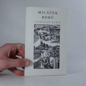 náhled knihy - Miláček bohů : o zapomenutém brandýském virtuosovi Antonínu Paladiovi (1798-1813)