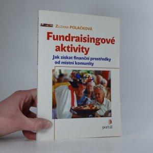 náhled knihy - Fundraisingové aktivity : jak získat finanční prostředky od místní komunity