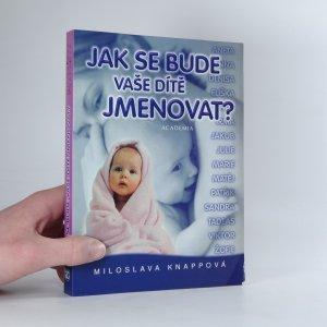 náhled knihy - Jak se bude Vaše dítě jmenovat?