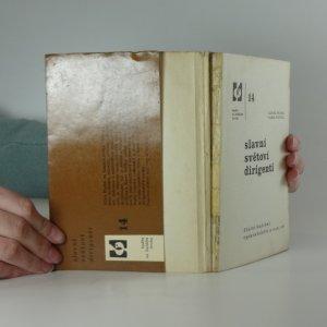 antikvární kniha Slavní světoví dirigenti, 1963