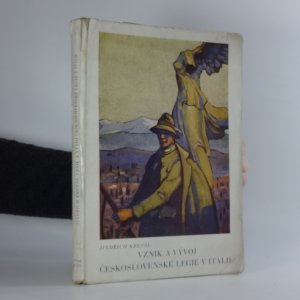 náhled knihy - Vznik a vývoj československé legie v Italii