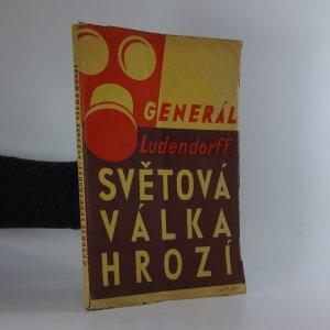 náhled knihy - Světová válka hrozí