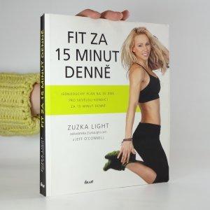 náhled knihy - Fit za 15 minut denně: jednoduchý plán na 30 dnů pro skvělou kondici za 15 minut denně