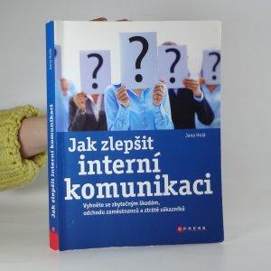 náhled knihy - Jak zlepšit interní komunikaci: vyhněte se zbytečným škodám, odchodu zaměstnanců a ztrátě zákazníků