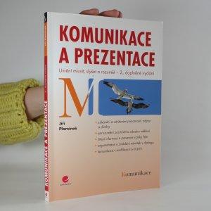 náhled knihy - Komunikace a prezentace: umění mluvit, slyšet a rozumět