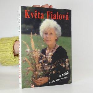 náhled knihy - Květa Fialová o sobě (...čím hůře, tím lépe...)