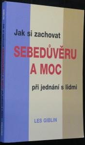 náhled knihy - Jak si zachovat sebedůvěru a moc při jednání s limi