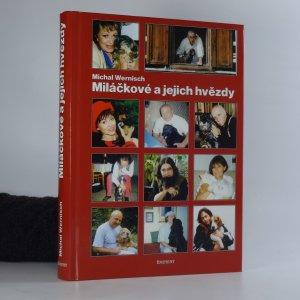 náhled knihy - Miláčkové a jejich hvězdy : rozhovory o psech a dalších mazlíčcích