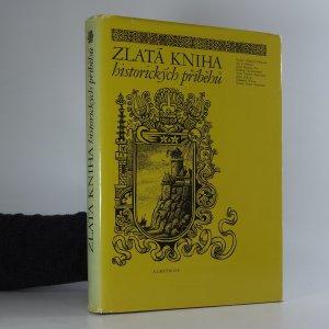 náhled knihy - Zlatá kniha historických příběhů