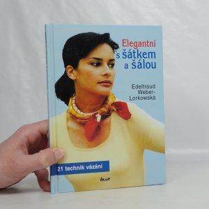 náhled knihy - Elegantní s šátkem a šálou : 21 technik vázání