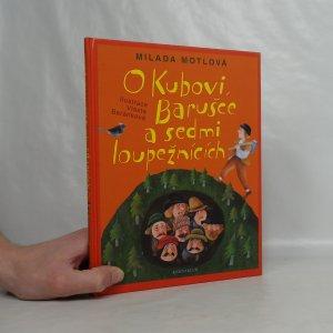 náhled knihy - O Kubovi, Barušce a sedmi loupežnících