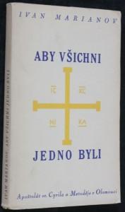 náhled knihy - Aby všichni jedno byli : výklad unijní otázky a sbírka modliteb za sjednocení církví