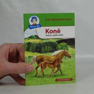 náhled knihy - Koně : krásní, rychlí a silní
