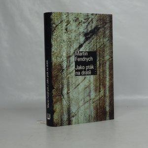 náhled knihy - Jako pták na drátě
