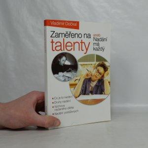 náhled knihy - Zaměřeno na talenty, aneb, Nadání má každý