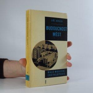 náhled knihy - Budoucnost měst