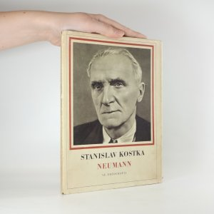 náhled knihy - Stanislav Kostka Neumann ve fotografii