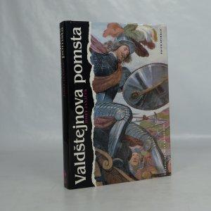 náhled knihy - Valdštejnova pomsta. List z dějin bělohorské Moravy