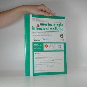 náhled knihy - Anesteziologie & intenzivní medicína. Číslo 6, ročník 21. Prosinec 2010