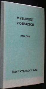 náhled knihy - Myslivost v obrazech I. díl - Zoologie